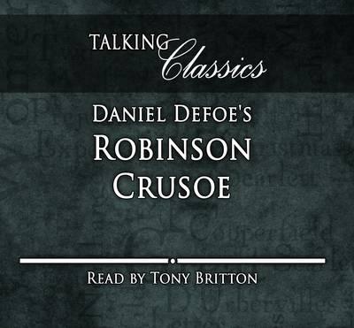 Robinson Crusoe - Talking Classics (CD-Audio)
