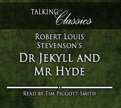 Robert Louis Stevenson's Dr Jekyll and Mr Hyde - Talking Classics (CD-Audio)