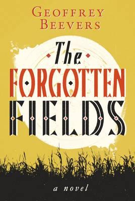 Forgotten Fields (Hardback)