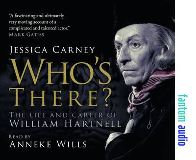 Who's There - The Life and Career of William Hartnell (CD-Audio)