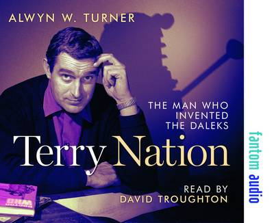 Terry Nation: The Man Who Invented the Daleks (CD-Audio)