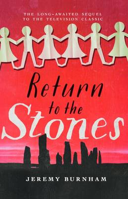 Return to the Stones (Paperback)