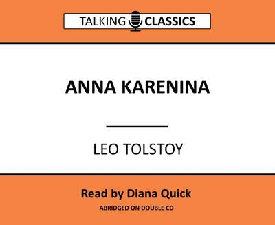 Anna Karenina - Talking Classics (CD-Audio)