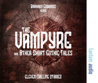 The Vampyre and Other Short Gothic Tales (CD-Audio)