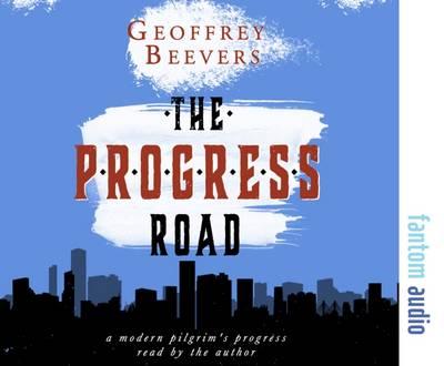 The Progress Road: A Modern Pilgrim's Progress (CD-Audio)