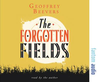 The Forgotten Fields (CD-Audio)