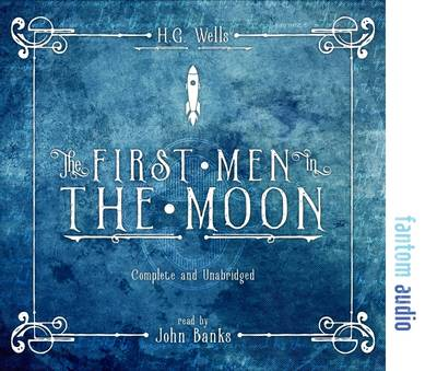 The First Men in the Moon (CD-Audio)