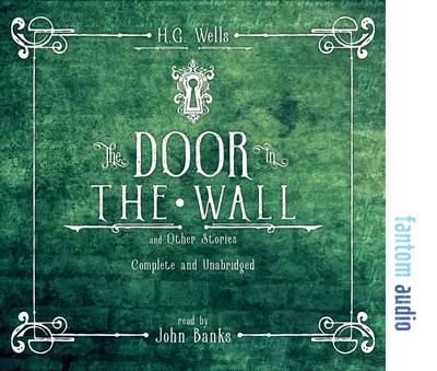 The Door in the Wall and Other Stories (CD-Audio)