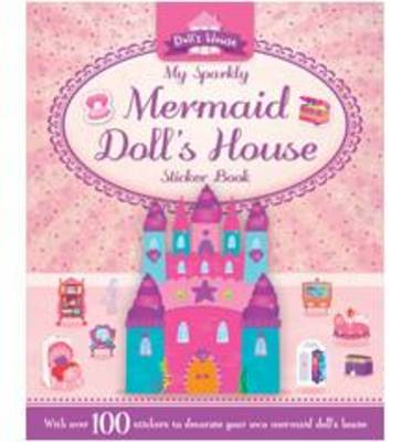 My Sparkly Mermaid Doll's House - S & A Dolls House (Paperback)