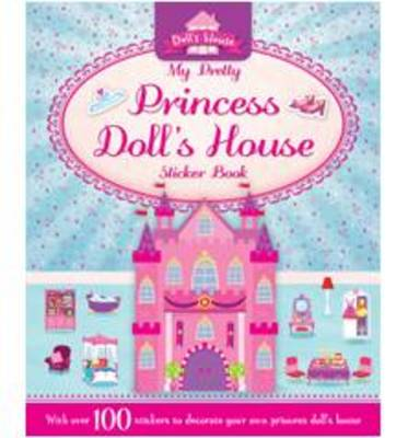My Pretty Princess Doll's House - S & A Dolls House (Paperback)