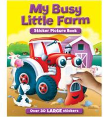 My Busy Farm Sticker & Activity Book - S & A Sticker Pictures (Paperback)