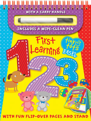 Tiny Tots First Learning 1,2,3 - Tiny Tots Easels (Spiral bound)