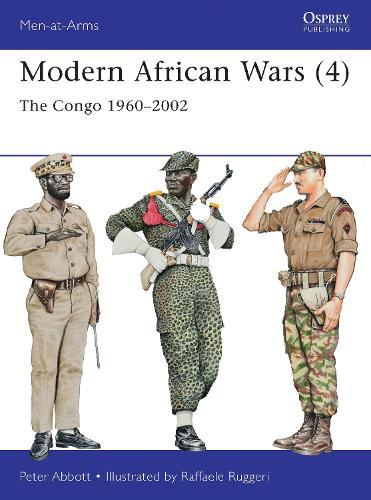 Modern African Wars 4: The Congo 1960-2002 - Men-at-Arms 492 (Paperback)