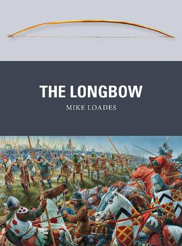 The Longbow - Weapon 30 (Paperback)