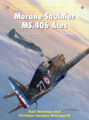 Morane-Saulnier MS.406 Aces - Aircraft of the Aces 121 (Paperback)