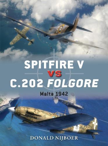 Spitfire V vs C.202 Folgore: Malta 1942 - Duel (Paperback)