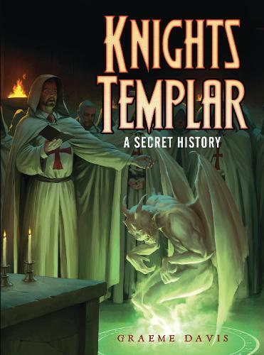 Knights Templar: A Secret History - Dark Osprey (Paperback)