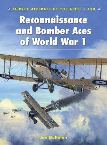 Reconnaissance and Bomber Aces of World War 1 - Aircraft of the Aces 123 (Paperback)