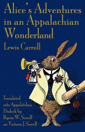 Alice's Adventures in an Appalachian Wonderland (Paperback)