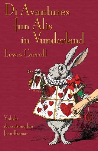 Di Avantures Fun Alis in Vunderland: Alice's Adventures in Wonderland in Yiddish (Paperback)