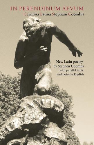 In Perendinum Aevum: Carmina Latina (Paperback)
