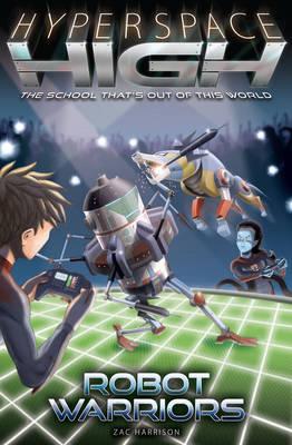 Robot Warriors - Hyperspace High (Paperback)