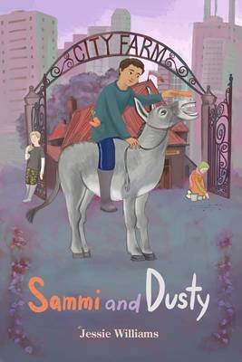 Sammi and Dusty - City Farm (Paperback)