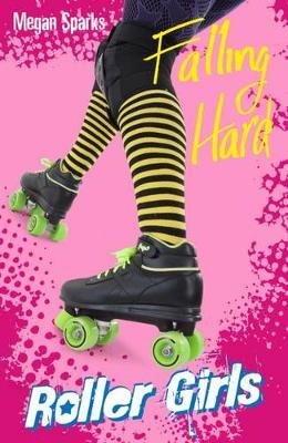 Falling Hard - Roller Girls (Paperback)