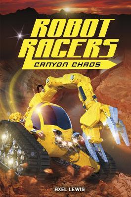 Canyon Chaos - Robot Races (Paperback)