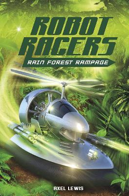 Rainforest Rampage - Robot Races (Paperback)