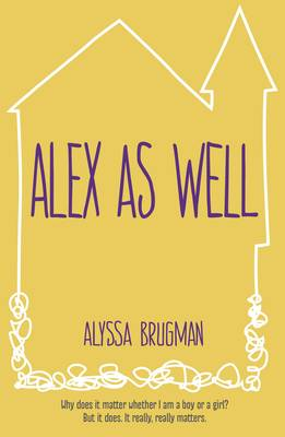 Alex As Well (Paperback)