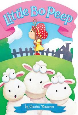 Little Bo Peep - Charles Reasoner Nursery Rhymes (Board book)