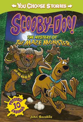 Scooby-Doo: The Mystery of the Maze Monster - Warner Brothers: You Choose Stories: Scooby-Doo (Paperback)