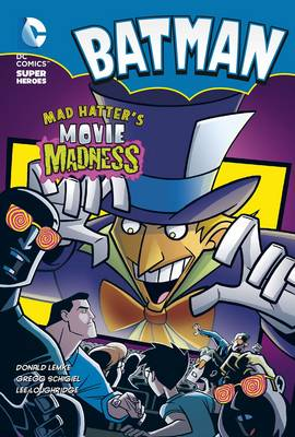 Mad Hatter's Movie Madness - DC Super Heroes: Batman Chapter Books (Paperback)