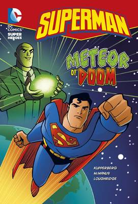 Meteor of Doom - DC Super Heroes: Superman Chapter Books (Paperback)