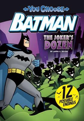 The Joker's Dozen - DC Super Heroes: You Choose Stories: Batman (Paperback)