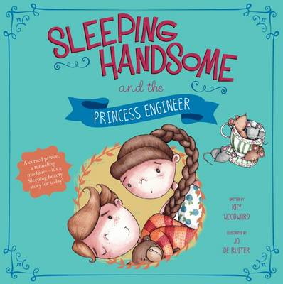 Sleeping Handsome and the Princess Engineer - Fairy Tales Today (Paperback)