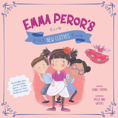 Emma Peror's New Clothes - Fairy Tales Today (Paperback)