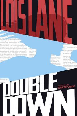 Double Down - Lois Lane: Lois Lane (Paperback)