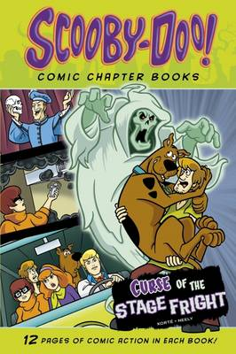Curse of the Stage Fright - Warner Brothers: Scooby-Doo Comic Chapter Books (Paperback)