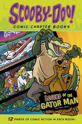 Legend of the Gator Man - Warner Brothers: Scooby-Doo Comic Chapter Books (Paperback)