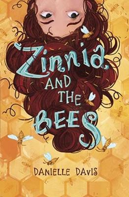 Zinnia and the Bees (Paperback)