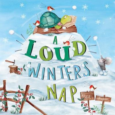 A Loud Winter's Nap (Paperback)