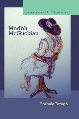 Medbh McGuckian (Hardback)