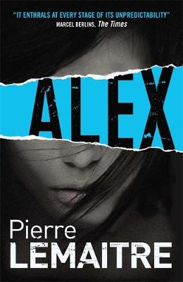 Alex: Book Two of the Brigade Criminelle Trilogy (Paperback)