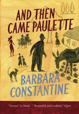 And Then Came Paulette (Paperback)