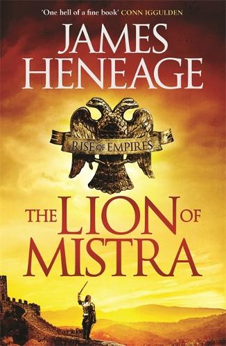 The Lion of Mistra - Rise of Empires (Hardback)