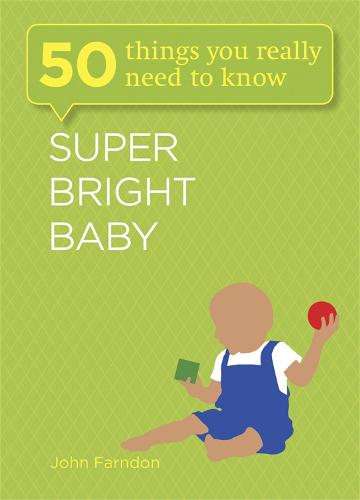 Super Bright Baby: 50 Things You Really Need to Know - 50 Things You Really Need to Know (Paperback)
