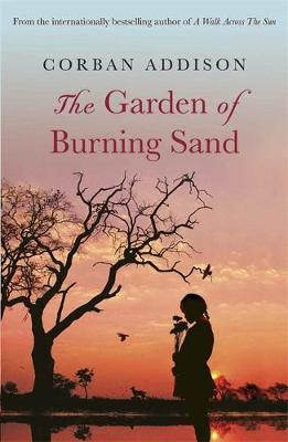 The Garden of Burning Sand (Hardback)