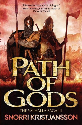 Path of Gods: The Valhalla Saga Book III - The Valhalla Saga (Paperback)